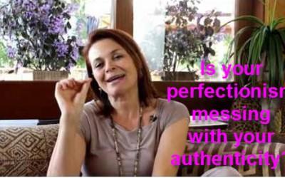 Perfectionism versus Authenticity