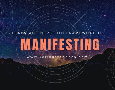 The little-known energetic framework for manifesting whatever you want!